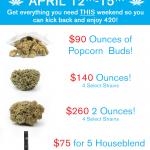 Pre-420 Deals!